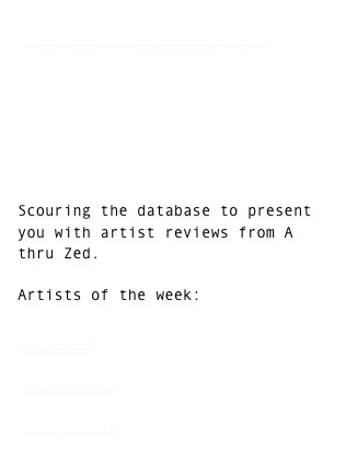 FIG JAM: SOUNDING OFF        Scouring the database to present you with artist reviews from A thru Zed.    Artists of the week:  Al Green  Al Hibbler  Al Martino